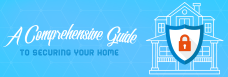 A Comprehensive Guide to Securing your Home
